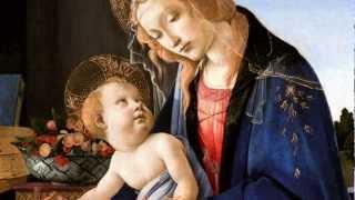 """Sandro Botticelli """"Madonnas"""" - Ave María: Tomás Luis de Victoria"""