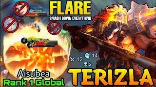 Smash Down Everything! Flare Terizla MVP Plays - Top 1 Global Terizla Aisubea - Mobile Legends