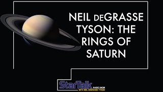 Neil deGrasse Tyson on The Rings of Saturn