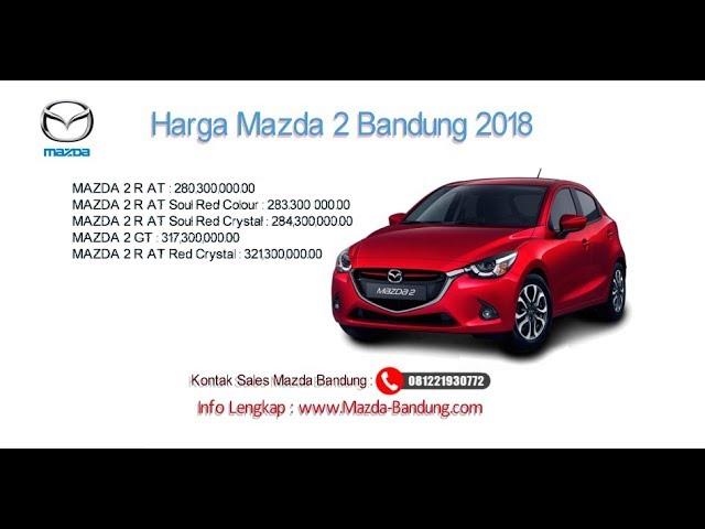 Harga Mazda 2 2018 Bandung dan Jawa Barat