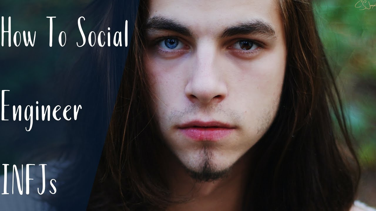 How To Social Engineer INFJs