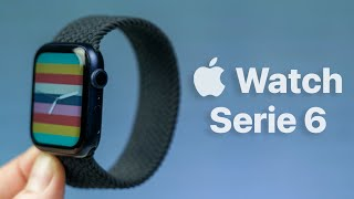 Apple Watch Serie 6 - ¿En Verdad Vale La Pena?