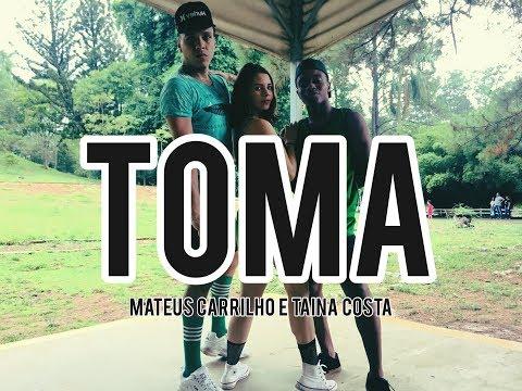TOMA - MATEUS CARRILHO E TAINÁ COSTA  COREOGRAFIA VINIIJOYDANCE