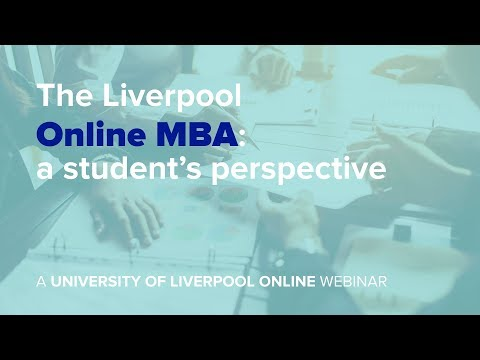 Webinar: The Liverpool Online MBA: a student's perspective