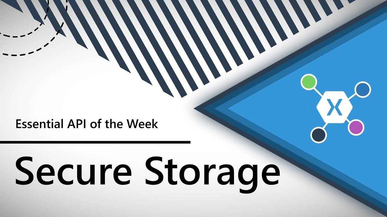 Secure Storage (Xamarin Essentials API of the Week)