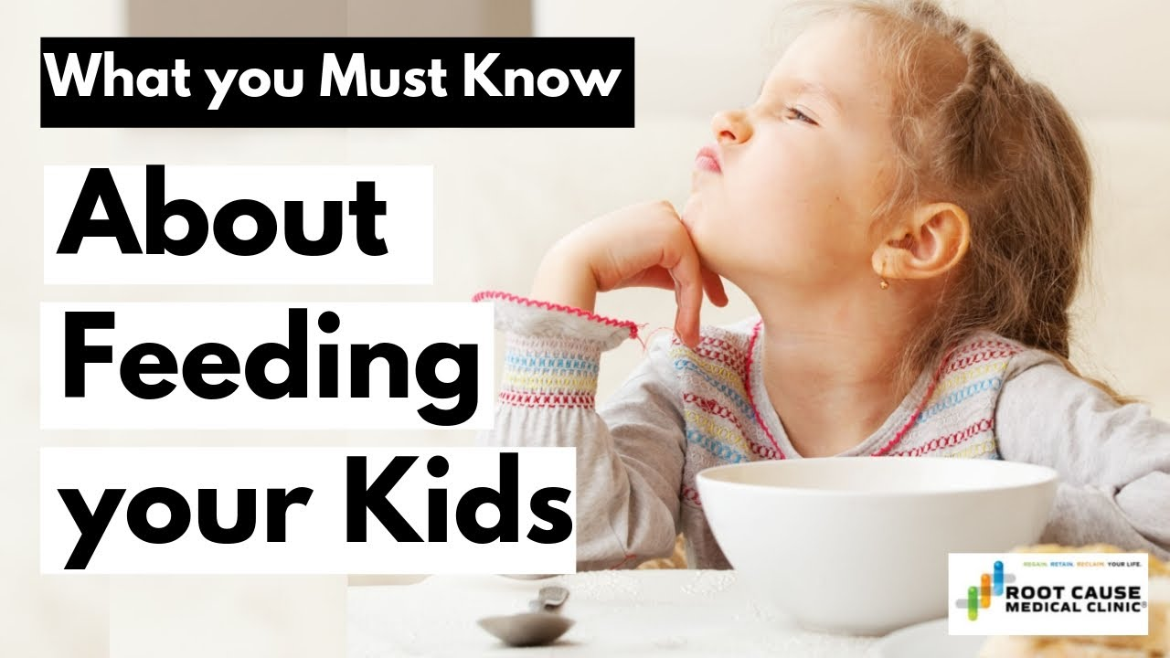 What you Must Know About Feeding your Kids - YouTube
