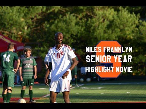 Miles Franklyn Senior Year Highlight Movie