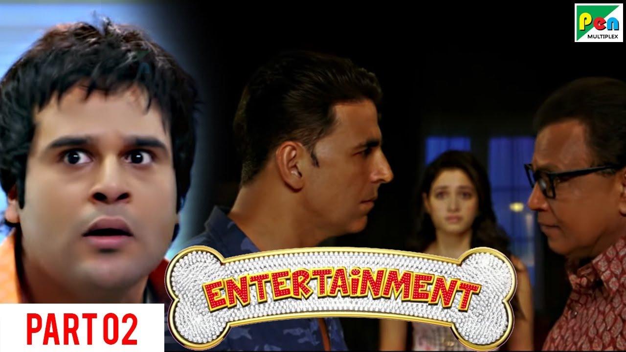 Entertainment | Akshay Kumar, Tamannaah Bhatia | Hindi Movie Part 2