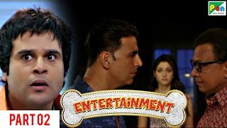Entertainment | Akshay Kumar, Tamannaah Bhatia | Hindi Movie Part 2