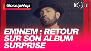 Eminem : retour sur son album surprise