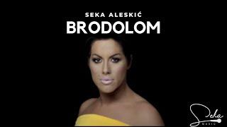 Смотреть клип Seka Aleksic - Brodolom - Feat Juice