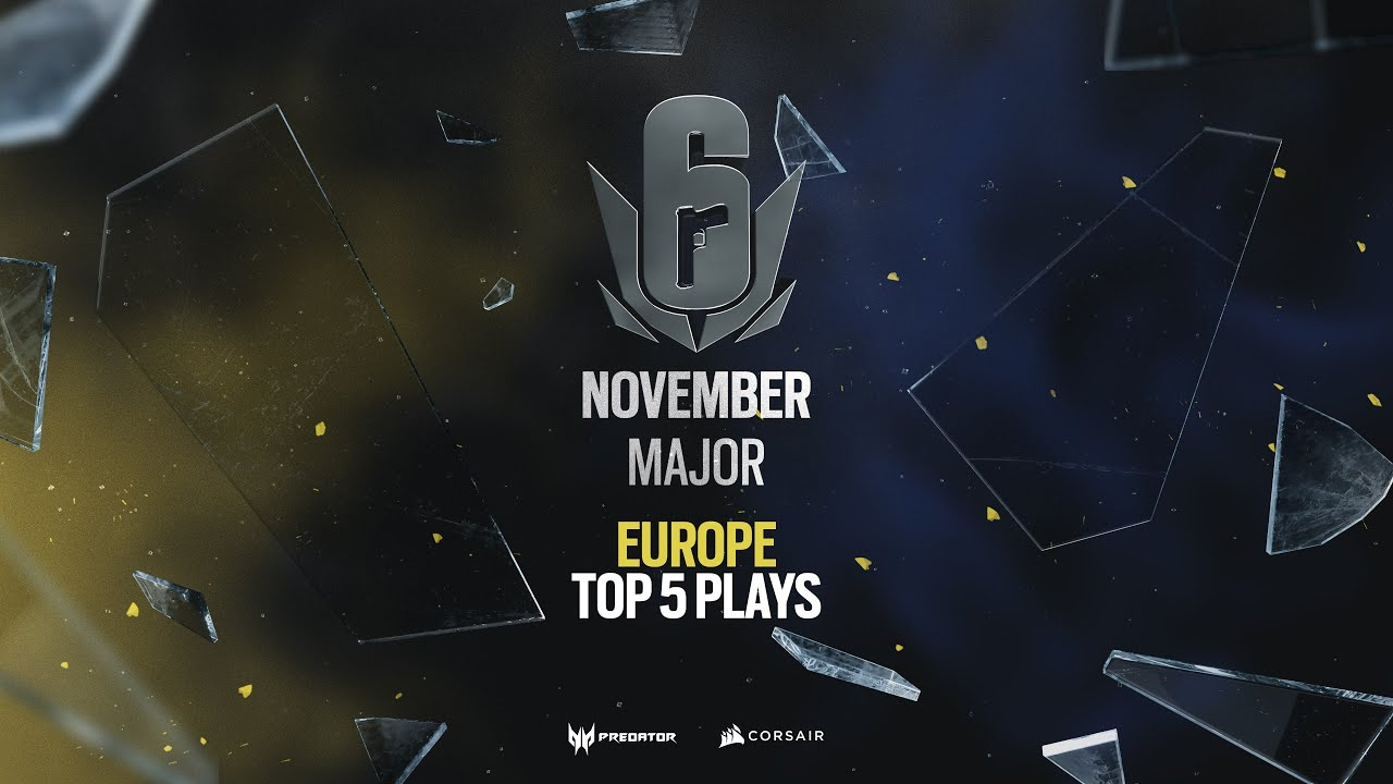Top 5 plays - Rainbow Six Siege's November Six Major Europe