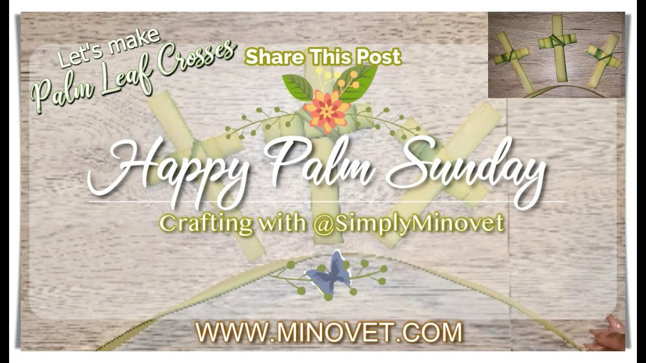 Minovet Crafts - Palm Leaf Crosses