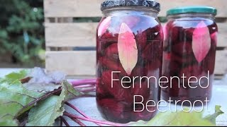 How to Make Fermented Beetroot