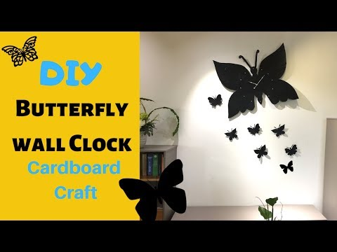 Cardboard Craft, DIY Butterfly wall clock | Wall clock decor
