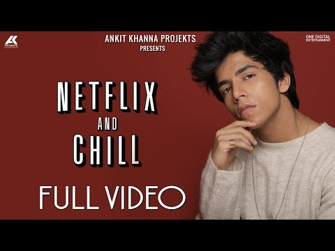 NETFLIX AND CHILL : YUNAN X RAFTAAR | AK PROJEKTS