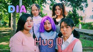 DIA (다이아) - 'HUG U' (감싸줄게요) Dance Cover by : Galass…