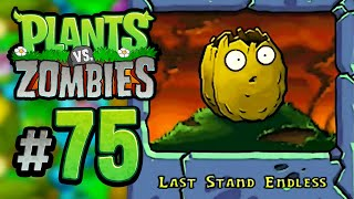 Last Stand Endless (Part 2) || Plants vs. Zombies