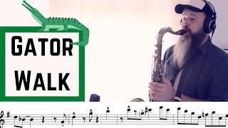 Gator Walk  (For Saxophone Eb/Bb , C instruments) Jazz Funk , Soul Jazz