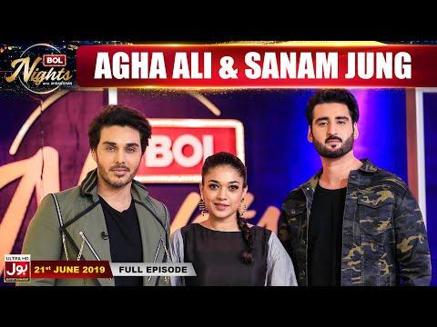 BOL Nights with Ahsan Khan | Agha Ali | Sanam Jung  | 21th June 2019 | BOL Entertainment