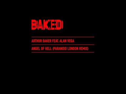Arthur Baker ft. Alan Vega (Paranoid London Remix) - Angel Of Hell