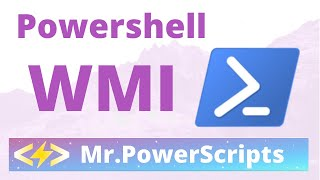 WMI Powershell Introduction