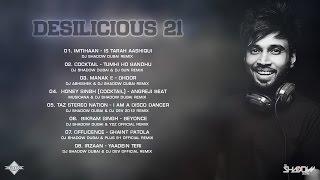 DJ Shadow Dubai | Desilicious 21 | Audio Jukebox