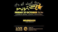 Neverdogs - Special Halloween - It's All About The Music @ Fire London