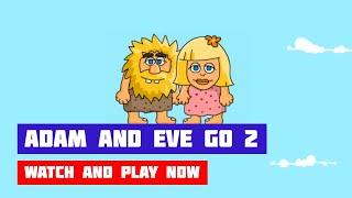 Adam and Eve GO 2 · Game · Walkthrough