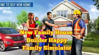 New Family House Builder Happy Family Simulator by  New Age Gamers Android Gameplay HD screenshot 3