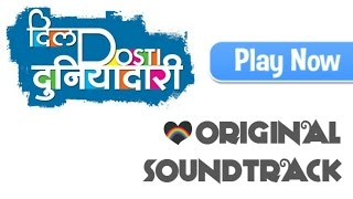 Dil Dosti Duniyadari - Title Track [ Original Soundtrack ]
