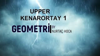 Upper Geometri -Kenarortay 1 (21+11 soru)(PDF İNDİR)