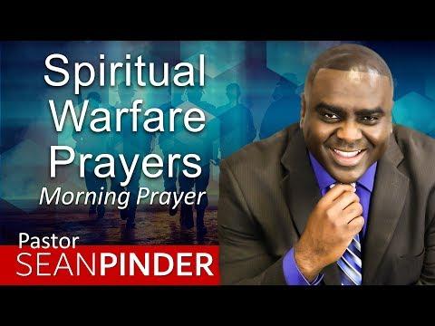 I'M PRAYING SPIRITUAL WARFARE PRAYERS FOR YOU - MORNING
