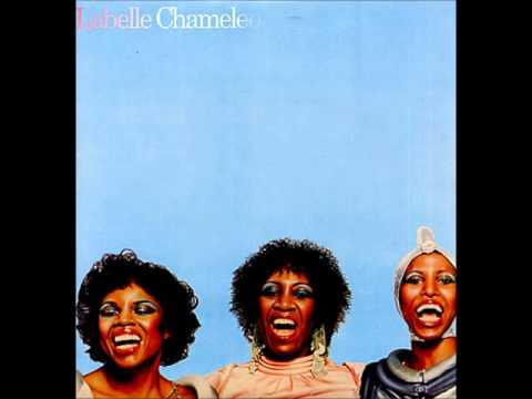 Labelle   Come Into My Life Chameleon   1976