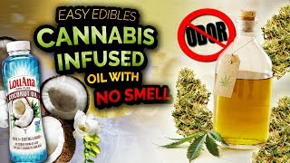 Easy Edibles - Cannabis Infused Oil with NO SMELL