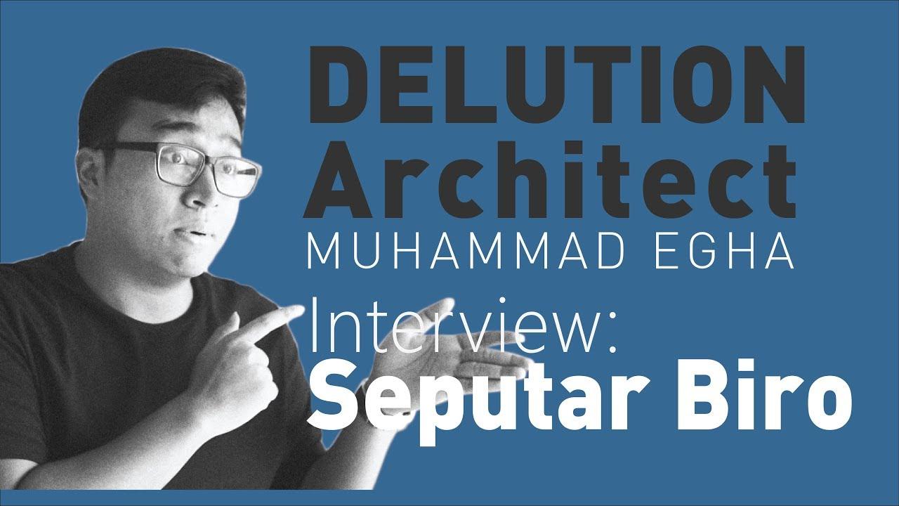 Tanya Arsitek #2 - Delution Architect (Muhammad Egha ...