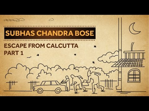 Subhas Chandra Bose - Escape From Calcutta (Part 1)