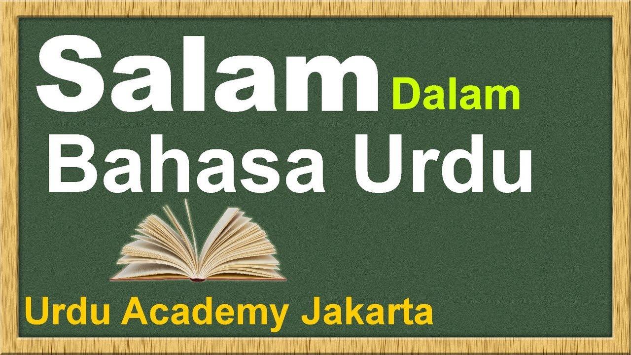 Salam dalam bahasa urdu greeting in urdu language youtube salam dalam bahasa urdu greeting in urdu language m4hsunfo Choice Image