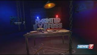 Crime Express News 22.02.2019   News7 Tamil