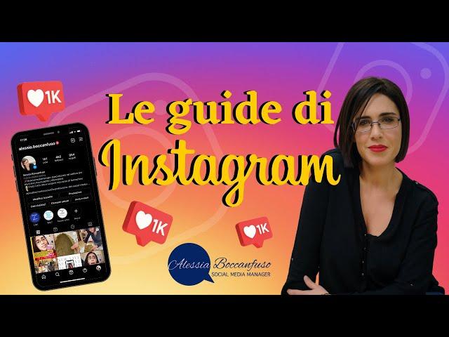 Cosa sono le guide su Instagram