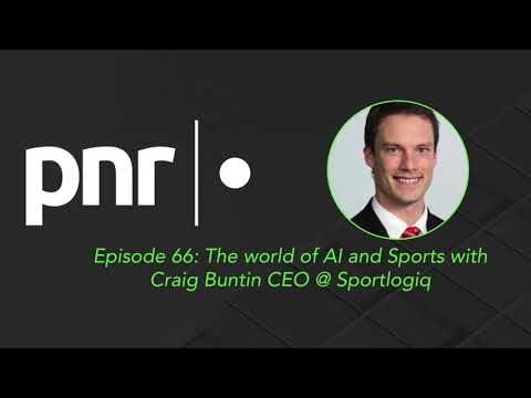 The world of AI and Sports with Craig Buntin CEO @ Sportlogiq