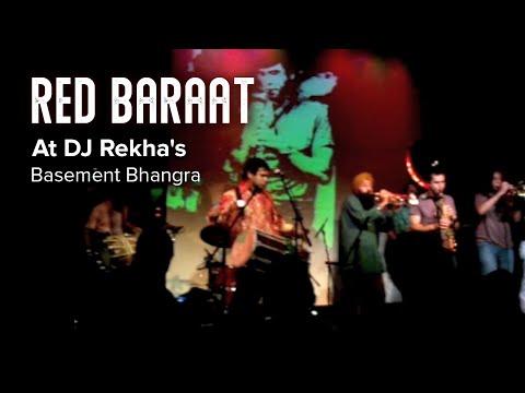 Red Baraat at DJ Rekha's Basement Bhangra