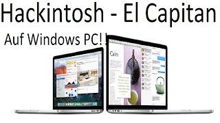 Hackintosh - Mac OS X El Capitan Auf Windows PC Installieren Von Anfang Bis Ende (GERMAN / DEUTSCH)