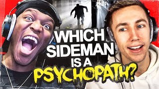Which Sidemen Is A Psychopath?