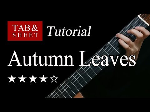 Autumn Leaves - Fingerstyle Lesson + TAB