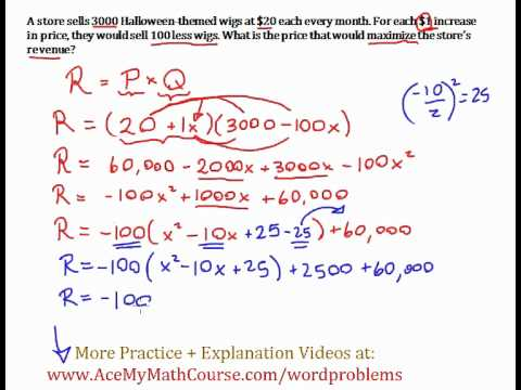 Maximizing Revenue Word Problem (Completing the Square ...
