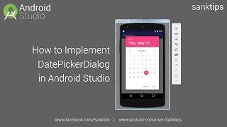 How to Implement DatePickerDialog in Android Studio | Sanktips