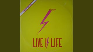 Live Is Life (Extended Version)