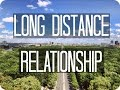 Tips for Long distance relationship / friendship