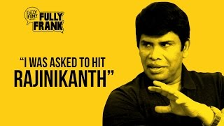 """""""I was asked to hit Rajinikanth """" 